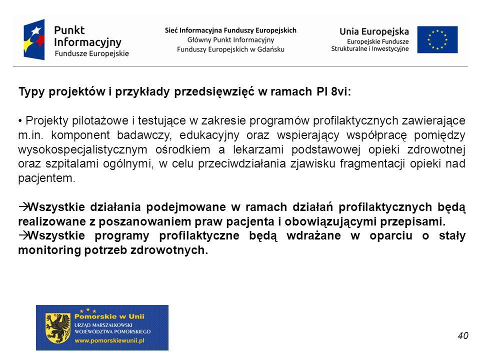 Typy projektów i przykłady przedsięwzięć w ramach PI 8vi: Projekty pilotażowe i testujące w zakresie programów profilaktycznych zawierające m.in. komp
