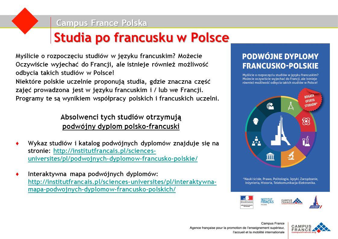 Campus France Polska Studia po francusku w Polsce Myślicie o rozpoczęciu studiów w języku francuskim? Możecie Oczywiście wyjechać do Francji, ale istn