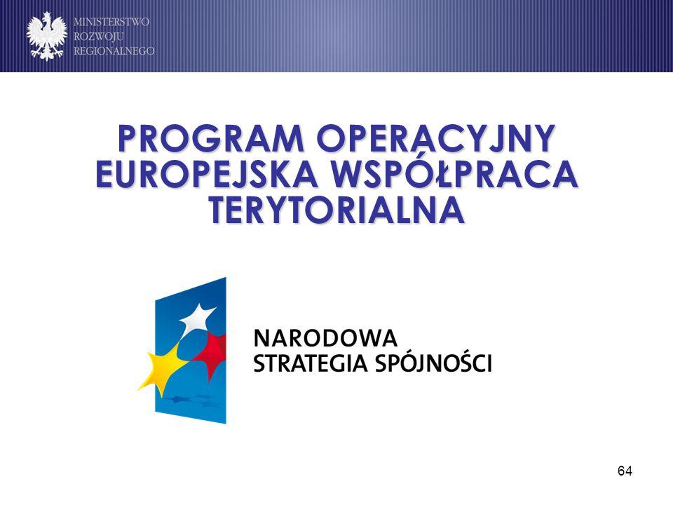 64 PROGRAM OPERACYJNY EUROPEJSKA WSPÓŁPRACA TERYTORIALNA