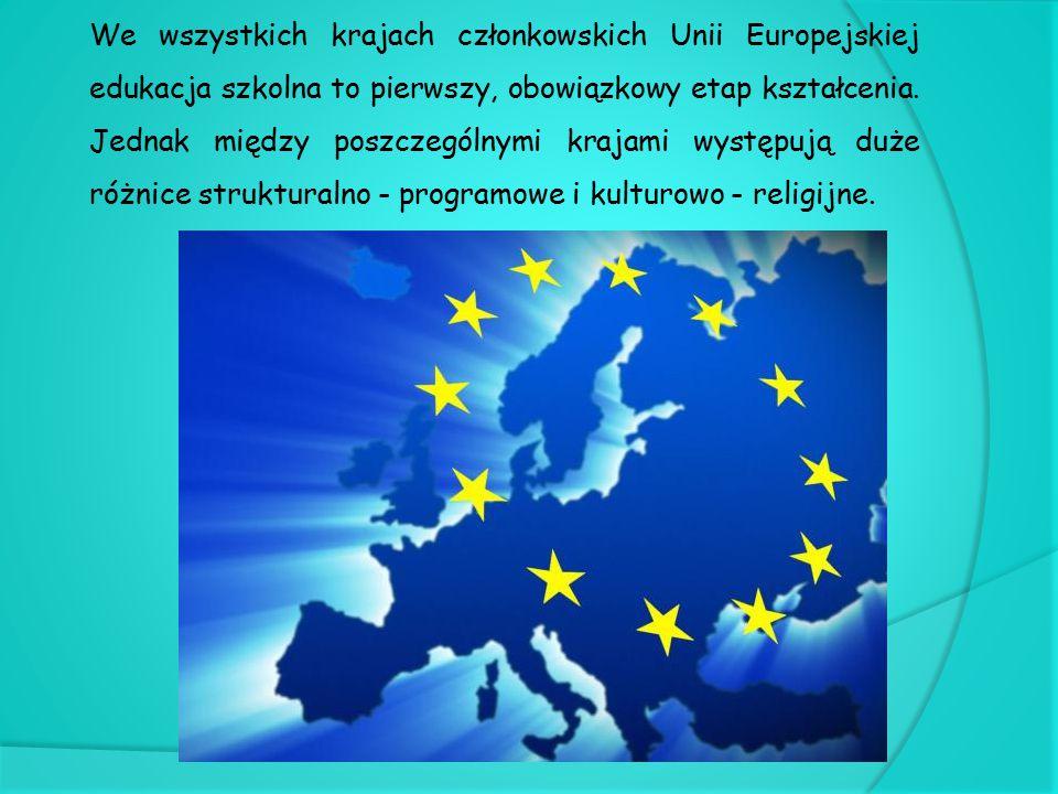 We wszystkich krajach członkowskich Unii Europejskiej edukacja szkolna to pierwszy, obowiązkowy etap kształcenia. Jednak między poszczególnymi krajami