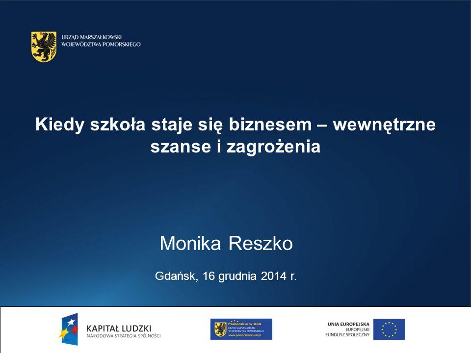 Monika Reszko Gdańsk, 16 grudnia 2014 r.
