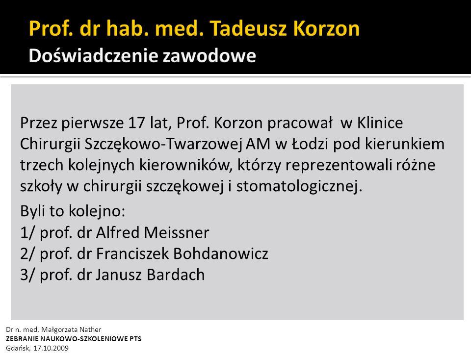 Przez pierwsze 17 lat, Prof.