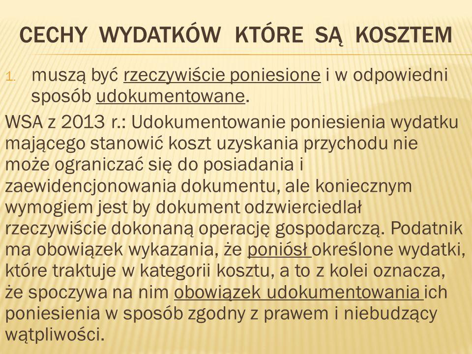 CECHY WYDATKÓW KTÓRE SĄ KOSZTEM 1.