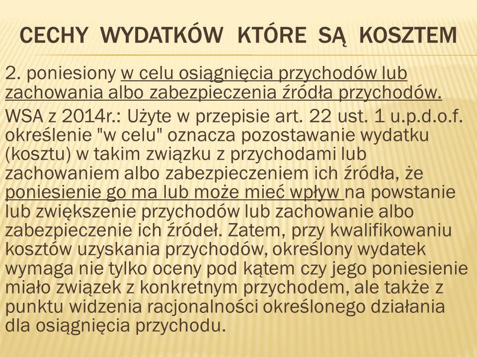 CECHY WYDATKÓW KTÓRE SĄ KOSZTEM 2.