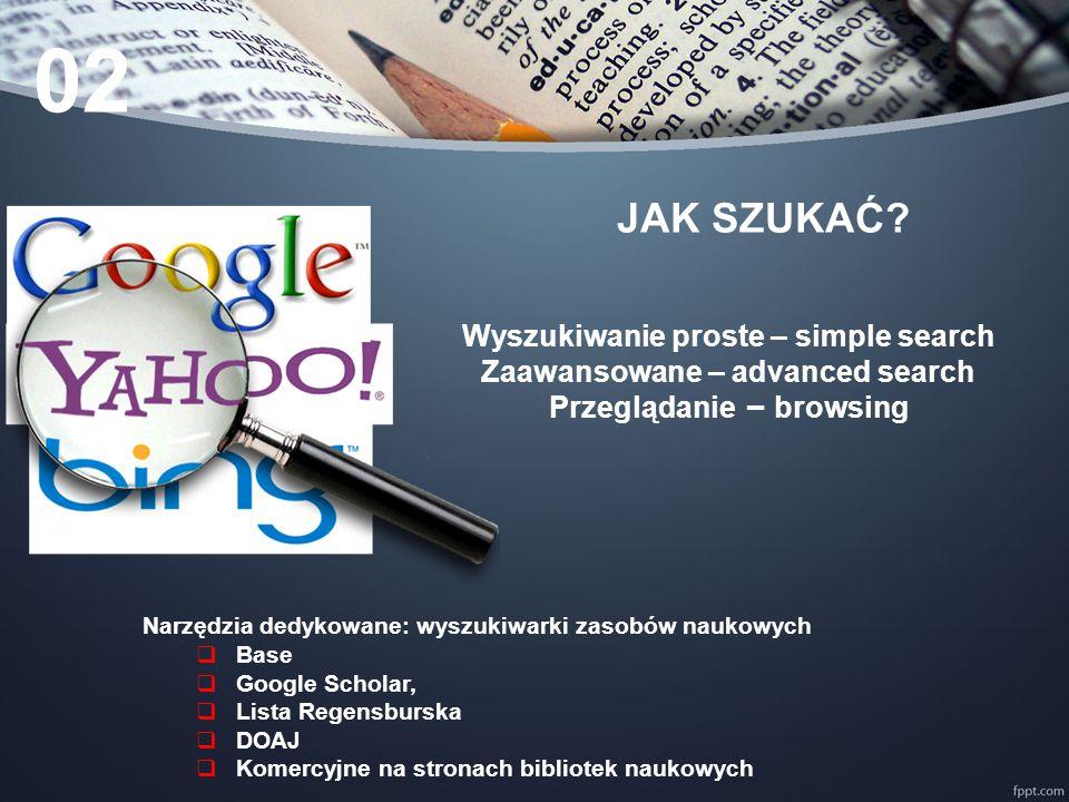 Wyszukiwanie proste Jedno okno wyszukiwawcze, wprowadzanie dowolnych fraz 02