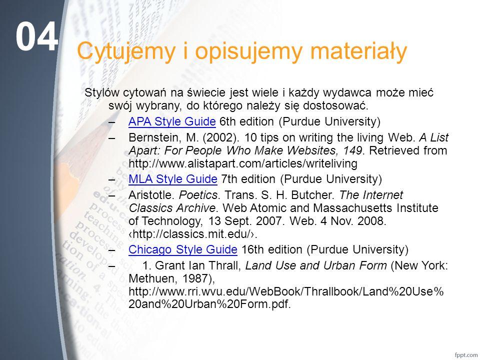 Cytujemy i opisujemy materiały W Polsce zarówno przypisy, jak i spis bibliograficzny powinny być zgodne z dwiema normami 1.PN - ISO 690 Dokumentacja.