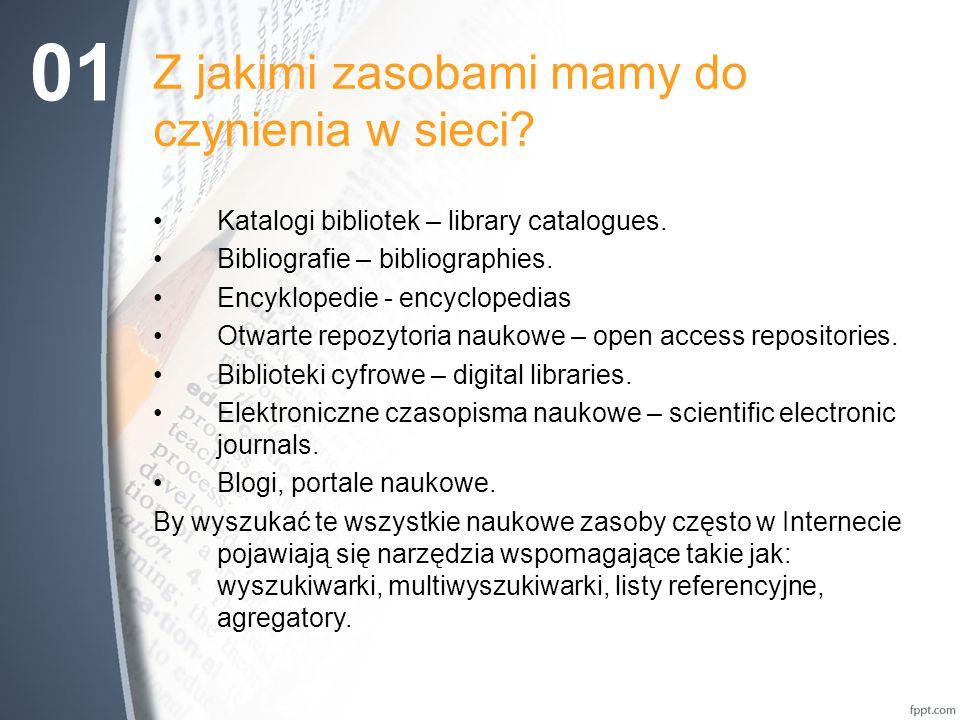 Z jakimi zasobami mamy do czynienia w sieci.Katalogi bibliotek – library catalogues.