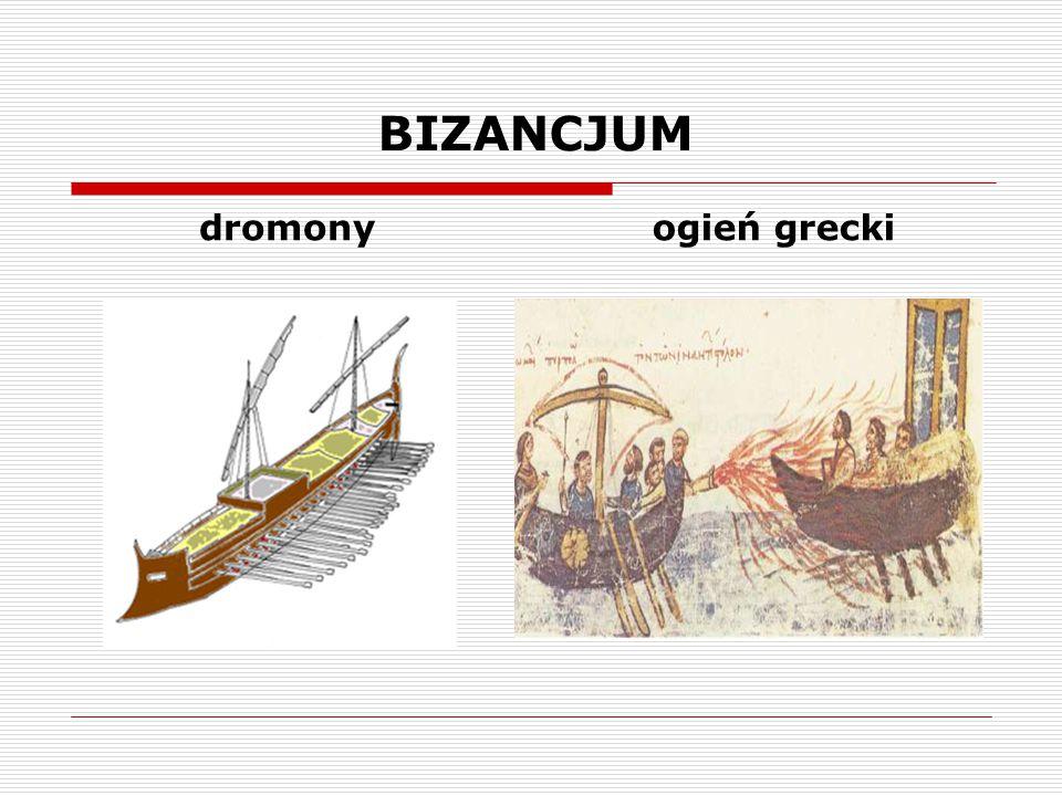 BIZANCJUM dromonyogień grecki