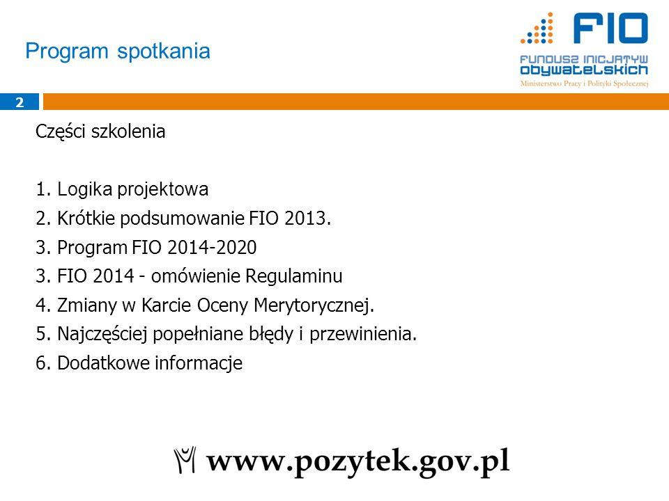 Program spotkania 2 Części szkolenia 1. Logika projektowa 2.