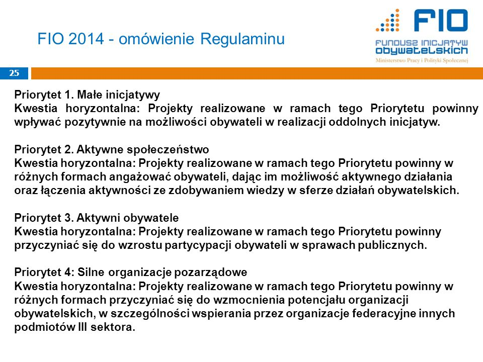 FIO 2014 - omówienie Regulaminu 25 Priorytet 1.