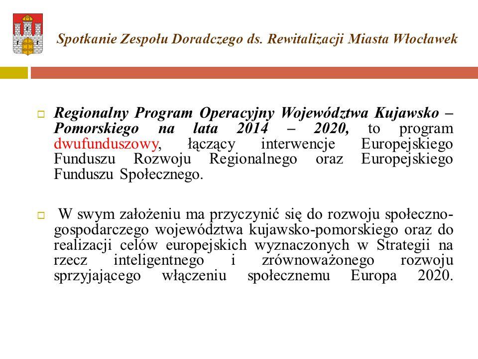  Regionalny Program Operacyjny Województwa Kujawsko – Pomorskiego na lata 2014 – 2020, to program dwufunduszowy, łączący interwencje Europejskiego Funduszu Rozwoju Regionalnego oraz Europejskiego Funduszu Społecznego.