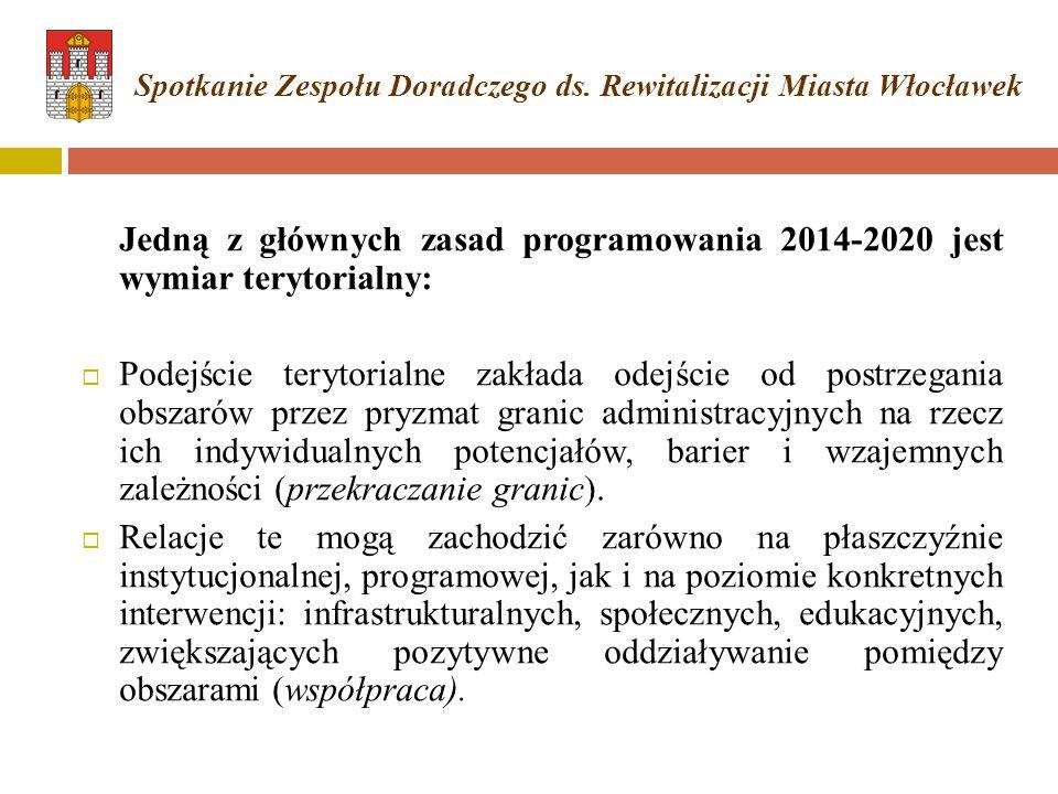 Jedną z głównych zasad programowania 2014-2020 jest wymiar terytorialny:  Podejście terytorialne zakłada odejście od postrzegania obszarów przez pryz