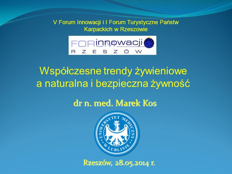 dr n.med. Marek Kos Rzeszów, 28.05.2014 r.