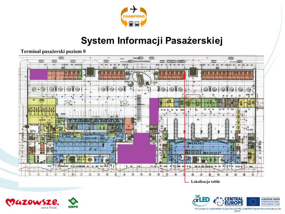 This project is implemented through the CENTRAL EUROPE Programme co-financed by the ERDF. System Informacji Pasażerskiej
