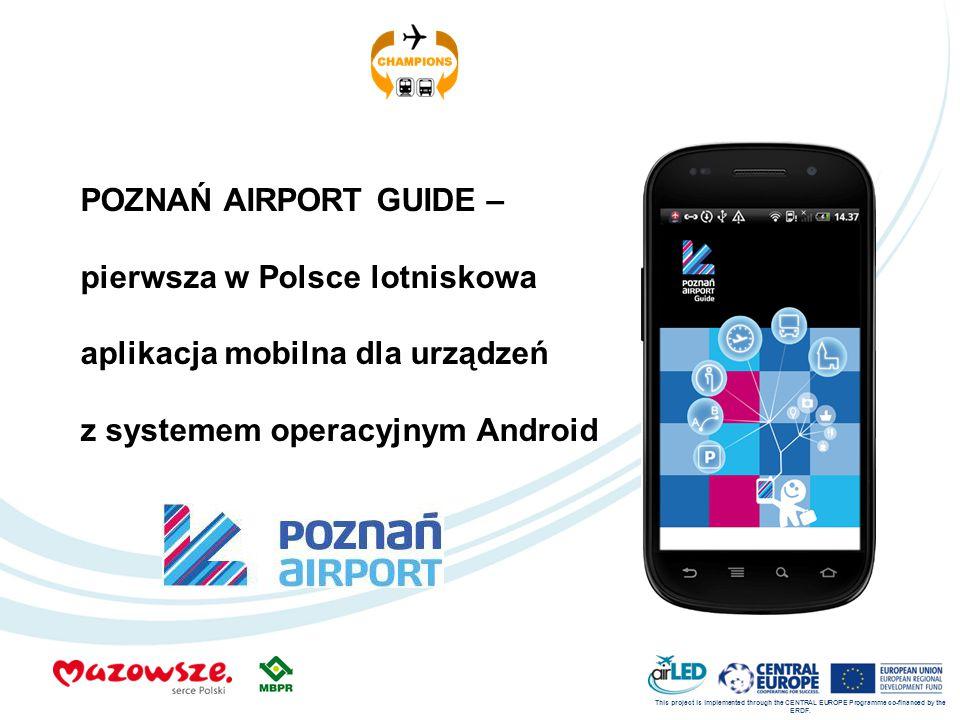 POZNAŃ AIRPORT GUIDE – pierwsza w Polsce lotniskowa aplikacja mobilna dla urządzeń z systemem operacyjnym Android