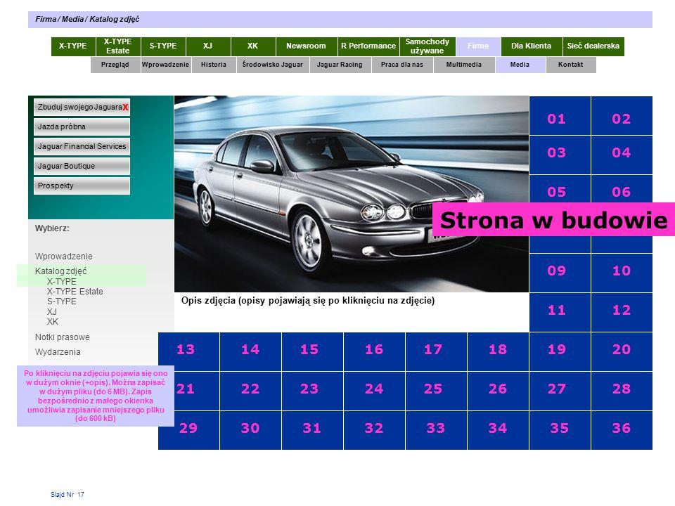 Slajd Nr 17 X-TYPE Estate S-TYPEXJXKR Performance Samochody używane Dla KlientaSieć dealerskaNewsroomFirma Firma / Media / Katalog zdjęć Wybierz: Specyfikacja X-TYPE 2.0 Diesel Opis zdjęcia (opisy pojawiają się po kliknięciu na zdjęcie) 0102 03 05 07 09 11 19 27 04 06 08 10 12 20 28 3635 17 25 18 26 3433 15 23 16 24 3231 13 21 14 22 3029 Wprowadzenie Katalog zdjęć X-TYPE X-TYPE Estate S-TYPE XJ XK Notki prasowe Wydarzenia Po kliknięciu na zdjęciu pojawia się ono w dużym oknie (+opis).