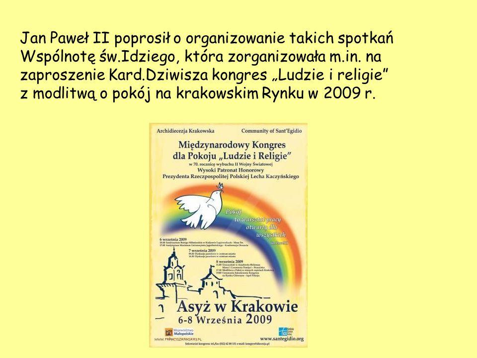 """Jan Paweł II poprosił o organizowanie takich spotkań Wspólnotę św.Idziego, która zorganizowała m.in. na zaproszenie Kard.Dziwisza kongres """"Ludzie i re"""