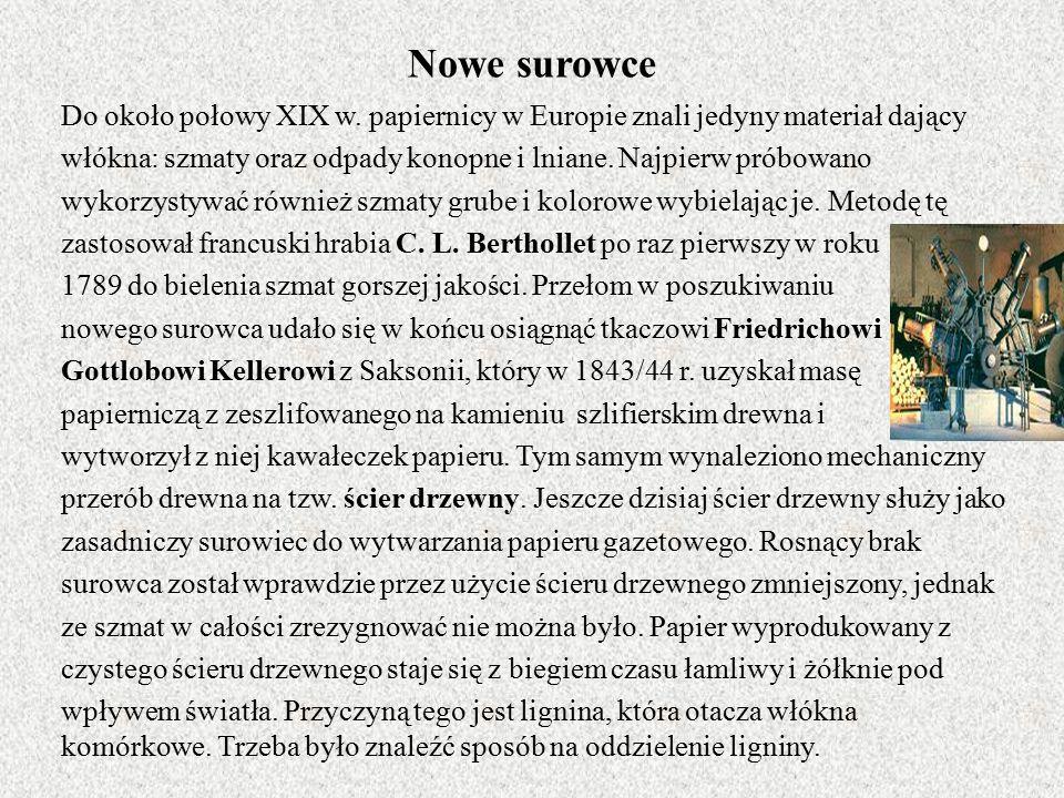 Nowe surowce Do około połowy XIX w.