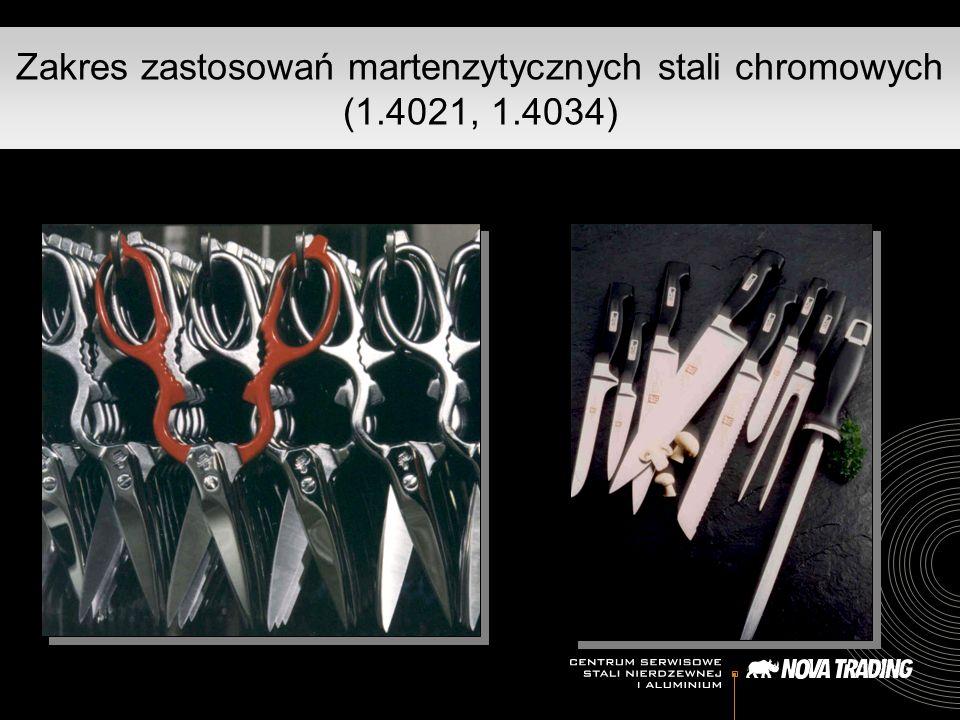 Zakres zastosowań martenzytycznych stali chromowych (1.4021, 1.4034)