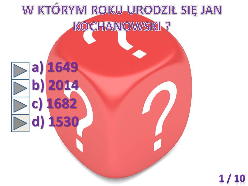 a) 1649 b) 2014 c) 1682 d) 1530