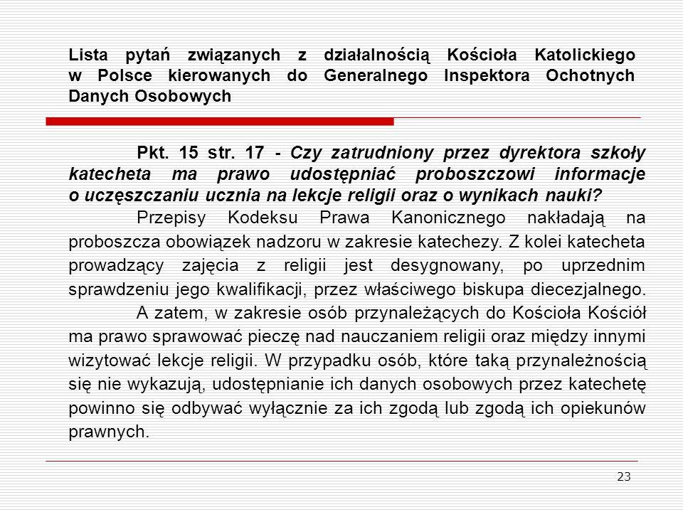 23 Pkt. 15 str. 17 - Czy zatrudniony przez dyrektora szkoły katecheta ma prawo udostępniać proboszczowi informacje o uczęszczaniu ucznia na lekcje rel