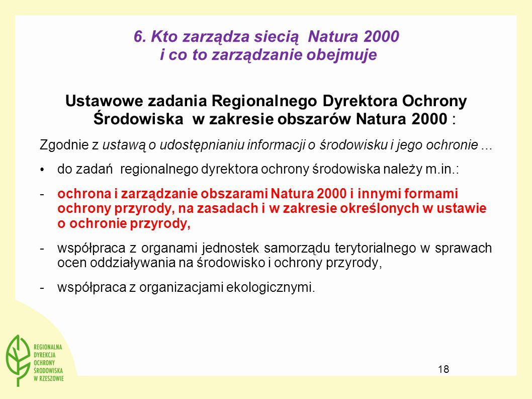 6. Kto zarządza siecią Natura 2000 i co to zarządzanie obejmuje Ustawowe zadania Regionalnego Dyrektora Ochrony Środowiska w zakresie obszarów Natura