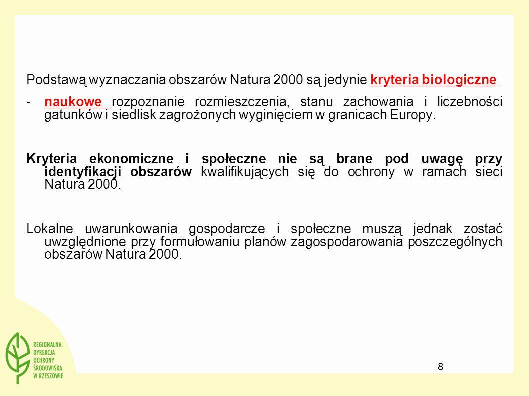 Podstawą wyznaczania obszarów Natura 2000 są jedynie kryteria biologiczne -naukowe rozpoznanie rozmieszczenia, stanu zachowania i liczebności gatunków