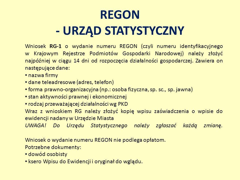 REGON - URZĄD STATYSTYCZNY Wniosek RG-1 o wydanie numeru REGON (czyli numeru identyfikacyjnego w Krajowym Rejestrze Podmiotów Gospodarki Narodowej) na
