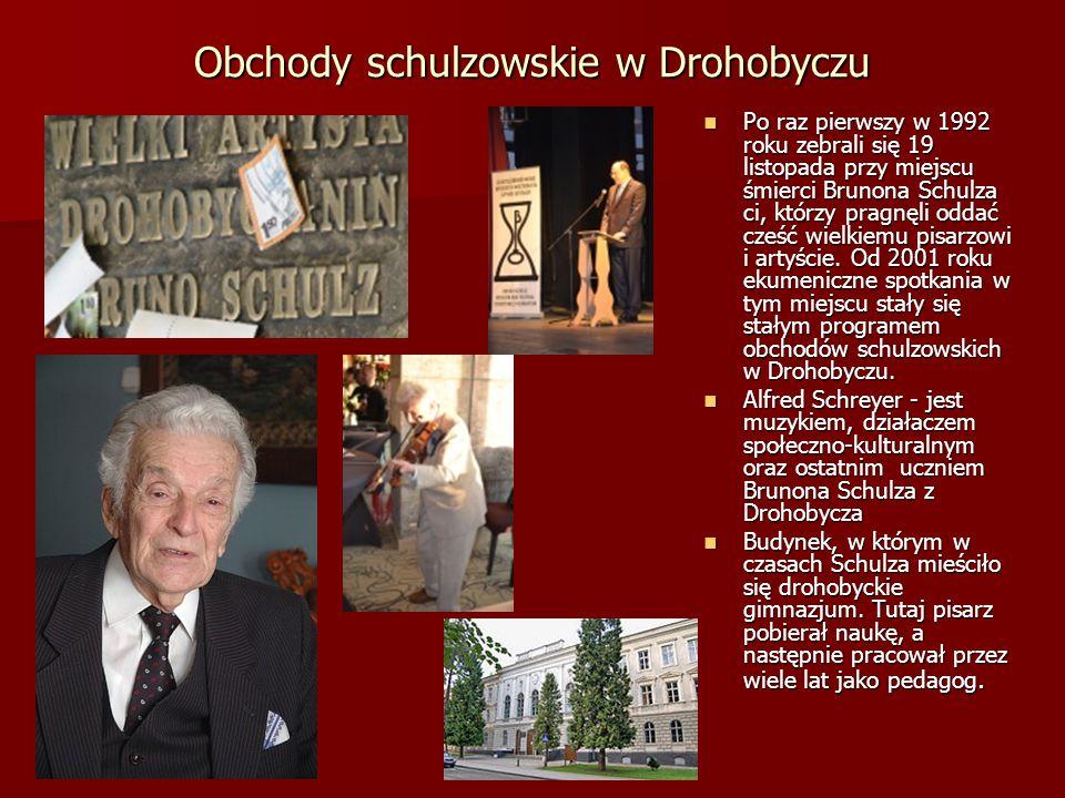 Obchody schulzowskie w Drohobyczu Po raz pierwszy w 1992 roku zebrali się 19 listopada przy miejscu śmierci Brunona Schulza ci, którzy pragnęli oddać