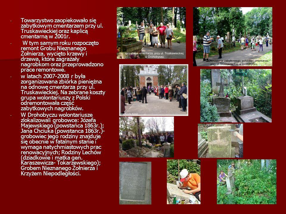 - Towarzystwo zaopiekowało się zabytkowym cmentarzem przy ul. Truskawieckiej oraz kaplicą cmentarną w 2001r. - W tym samym roku rozpoczęto remont Grob