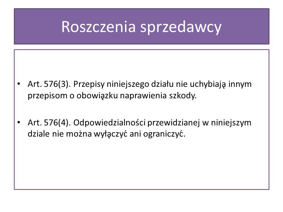 Art. 576(3). Przepisy niniejszego działu nie uchybiają innym przepisom o obowiązku naprawienia szkody. Art. 576(4). Odpowiedzialności przewidzianej