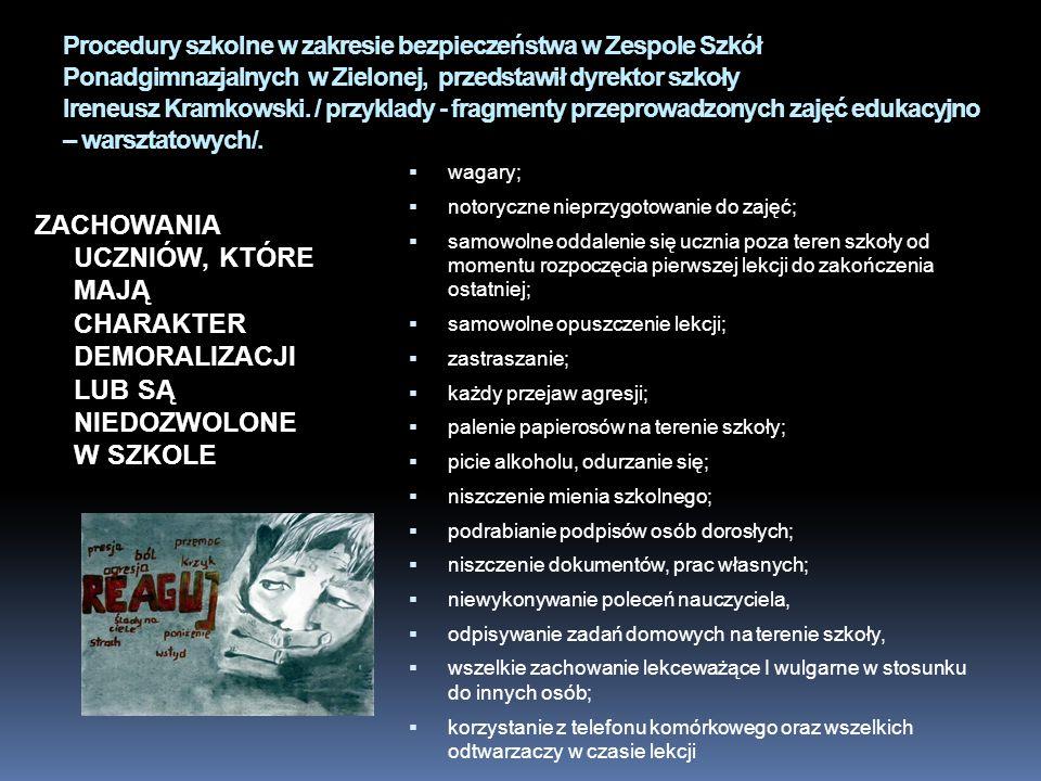 Procedury szkolne w zakresie bezpieczeństwa w Zespole Szkół Ponadgimnazjalnych w Zielonej, przedstawił dyrektor szkoły Ireneusz Kramkowski. / przyklad