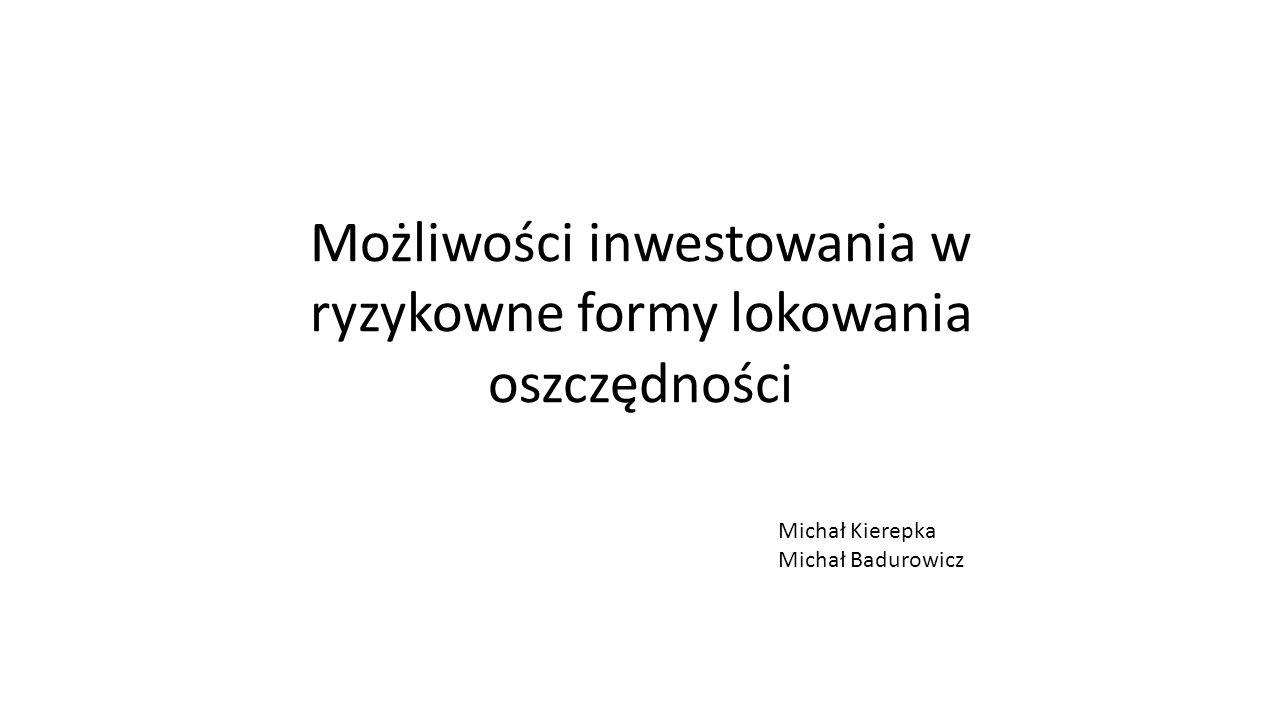 Plan prezentacji Nieruchomości Giełdowe kontrakty terminowe Towary giełdowe Fundusze zamknięte