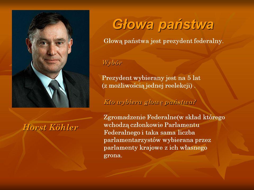 Horst Köhler Głowa państwa Głową państwa jest prezydent federalny. Wybór Prezydent wybierany jest na 5 lat (z możliwością jednej reelekcji). Kto wybie