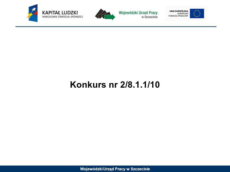 Wojewódzki Urząd Pracy w Szczecinie Konkurs nr 2/8.1.1/10