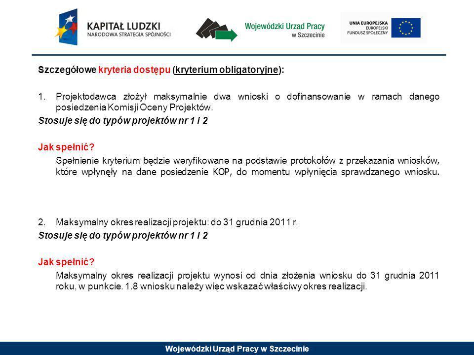 Wojewódzki Urząd Pracy w Szczecinie Przygotowanie wniosków: Wniosek musi zostać przygotowany za pomocą aplikacji Generator Wniosków Aplikacyjnych w wersji 5.3 lub późniejszej.