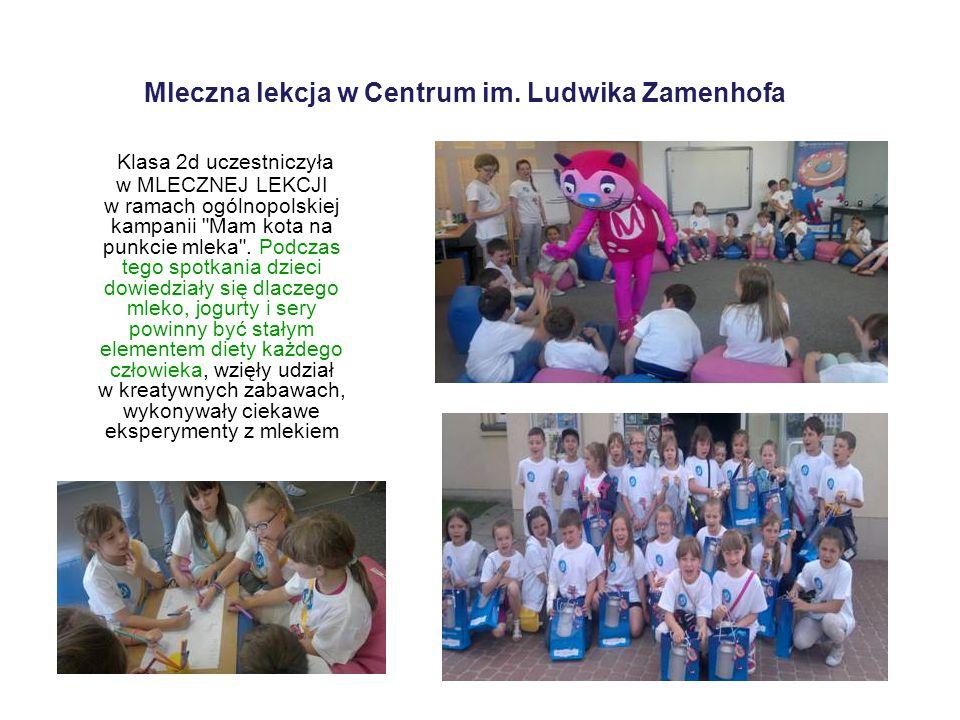 Mleczna lekcja w Centrum im. Ludwika Zamenhofa Klasa 2d uczestniczyła w MLECZNEJ LEKCJI w ramach ogólnopolskiej kampanii