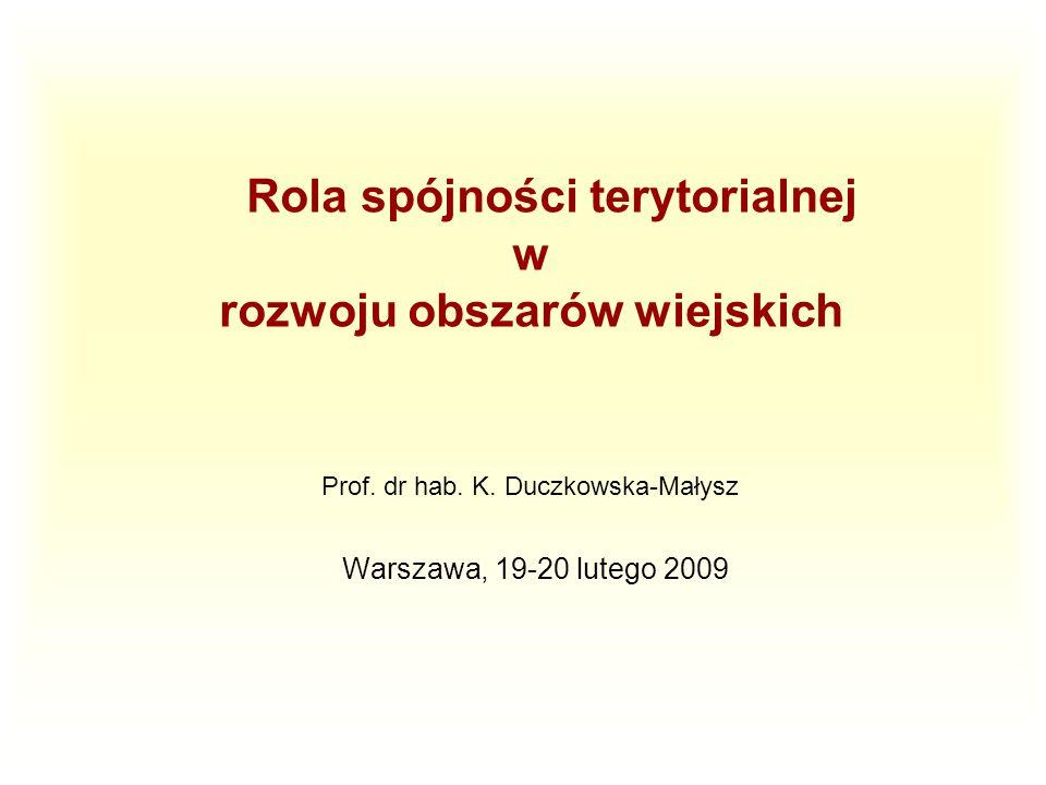 Rola spójności terytorialnej w rozwoju obszarów wiejskich Prof.