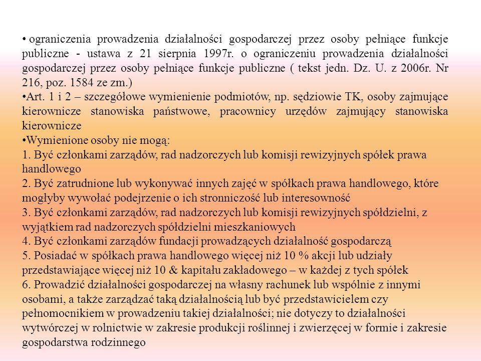 ograniczenia prowadzenia działalności gospodarczej przez osoby pełniące funkcje publiczne - ustawa z 21 sierpnia 1997r. o ograniczeniu prowadzenia dzi