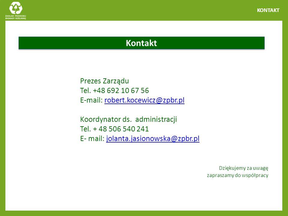 KONTAKT Kontakt Prezes Zarządu Tel. +48 692 10 67 56 E-mail: robert.kocewicz@zpbr.plrobert.kocewicz@zpbr.pl Koordynator ds. administracji Tel. + 48 50