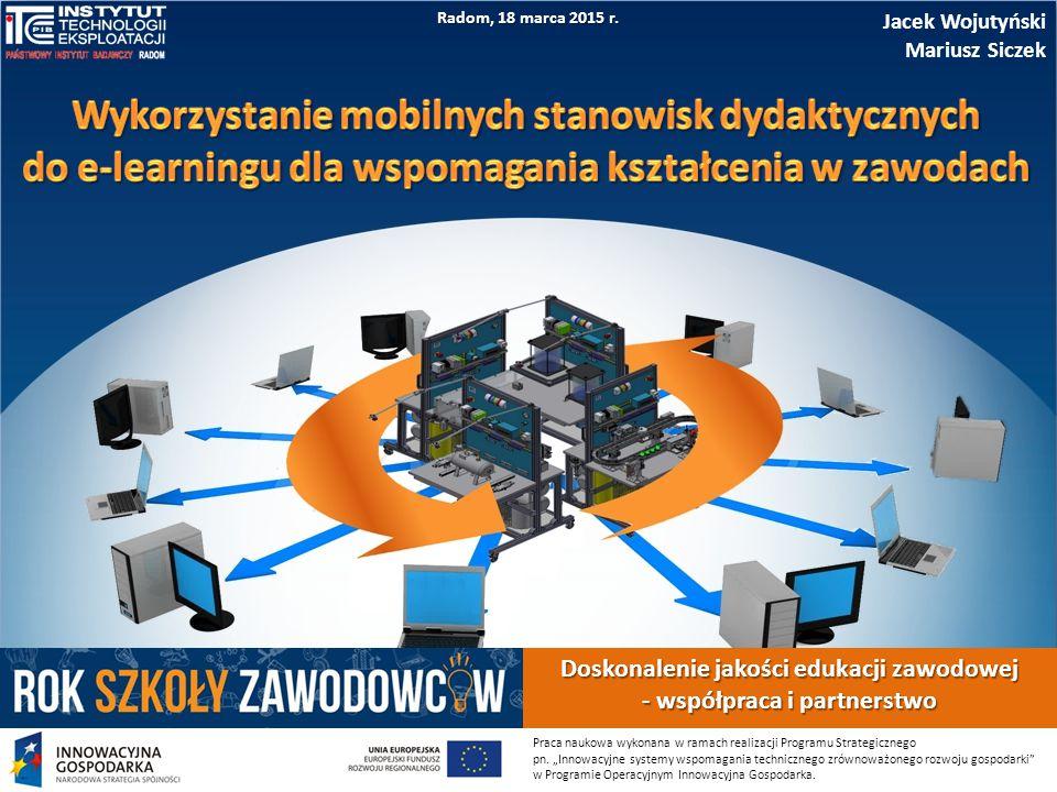 """Doskonalenie jakości edukacji zawodowej - współpraca i partnerstwo WIRTUALNE LABORATORIUM DYDAKTYCZNE W ramach realizacji Programu Operacyjnego """"Innowacyjna Gospodarka zaprojektowano w ITeE-PIB wirtualne laboratorium dydaktyczne Laboratorium wyposażone jest w rzeczywiste stanowiska dydaktyczne, który uczący się uruchamia, obsługuje i programuje w trakcie zajęć online Założono, że w wirtualnym laboratorium uczący się osiągnie kwalifikacje w zawodzie technik mechatronik2/10"""