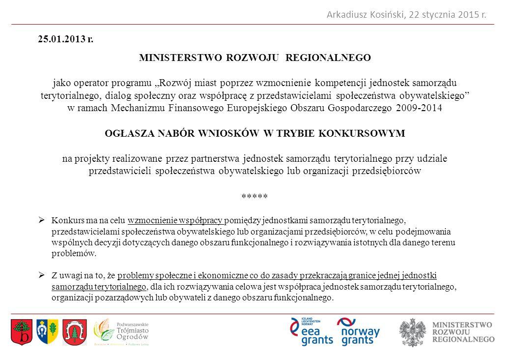 Arkadiusz Kosiński, 22 stycznia 2015 r.25.01.2013 r.