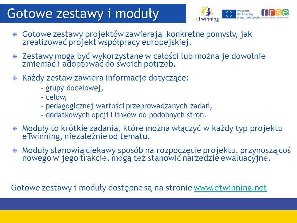 Gotowe zestawy i moduły Gotowe zestawy i moduły Gotowe zestawy projektów zawierają konkretne pomysły, jak zrealizować projekt współpracy europejskiej.