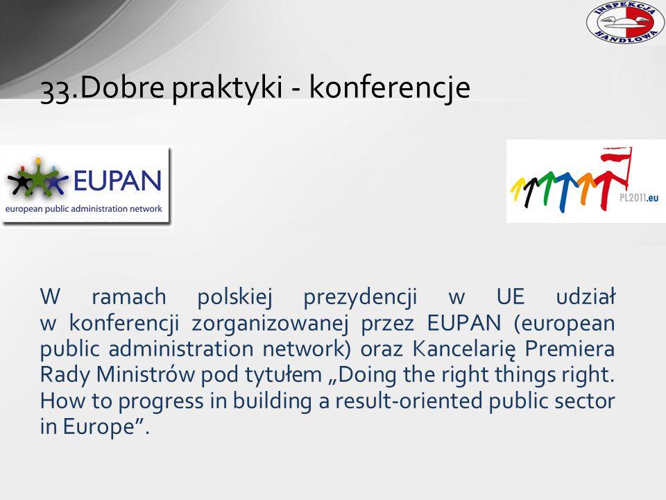 W ramach polskiej prezydencji w UE udział w konferencji zorganizowanej przez EUPAN (european public administration network) oraz Kancelarię Premiera R
