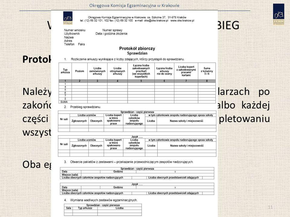 Okręgowa Komisja Egzaminacyjna w Krakowie Wydruki i protokoły z systemu OBIEG Protokół zbiorczy Należy wydrukować w dwóch egzemplarzach po zakończeniu