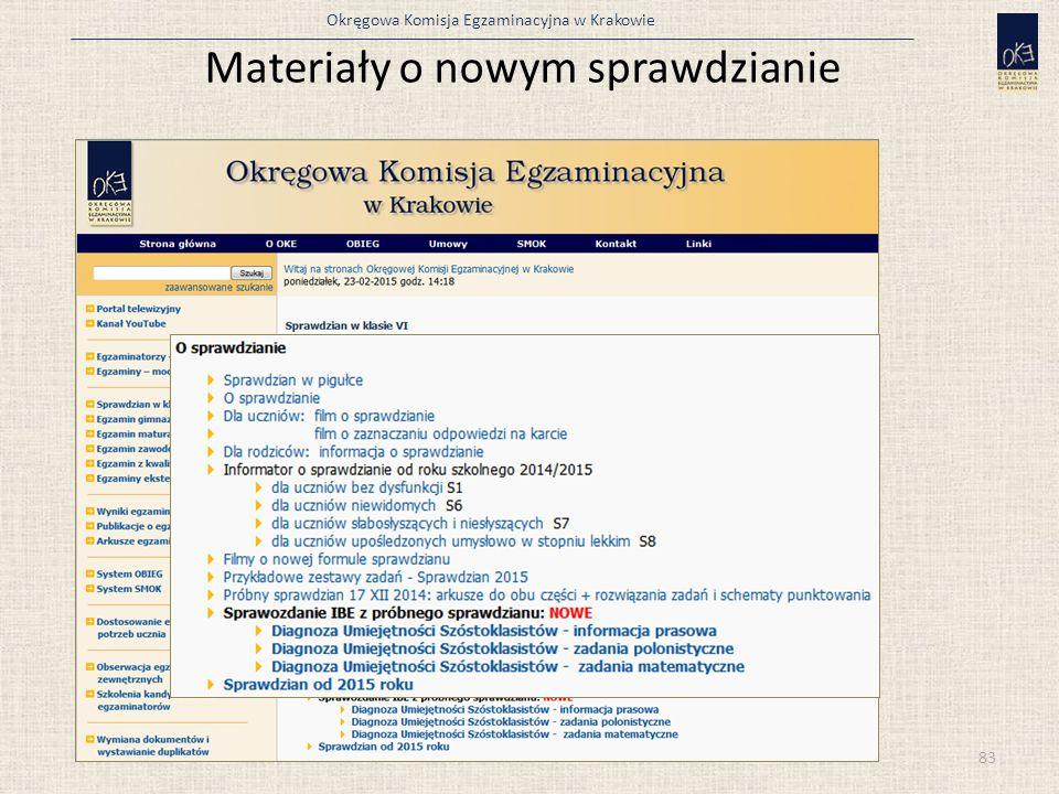 Okręgowa Komisja Egzaminacyjna w Krakowie Materiały o nowym sprawdzianie 83