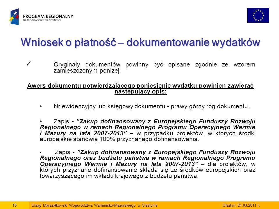 Wniosek o płatność – dokumentowanie wydatków Oryginały dokumentów powinny być opisane zgodnie ze wzorem zamieszczonym poniżej. Awers dokumentu potwier