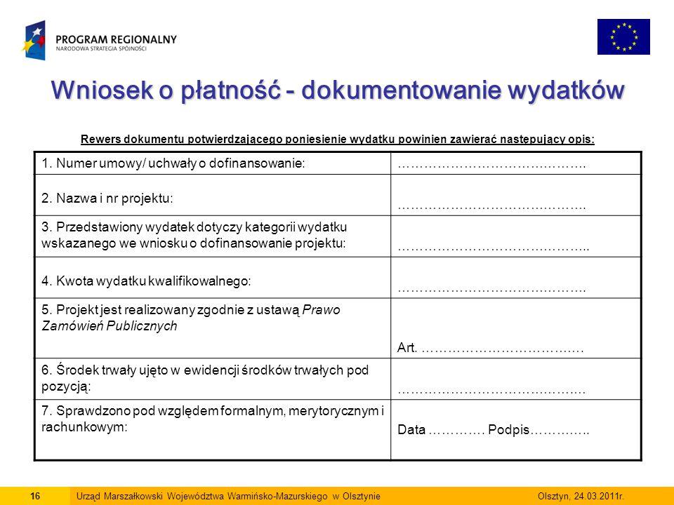 Wniosek o płatność - dokumentowanie wydatków Wniosek o płatność - dokumentowanie wydatków Rewers dokumentu potwierdzającego poniesienie wydatku powini