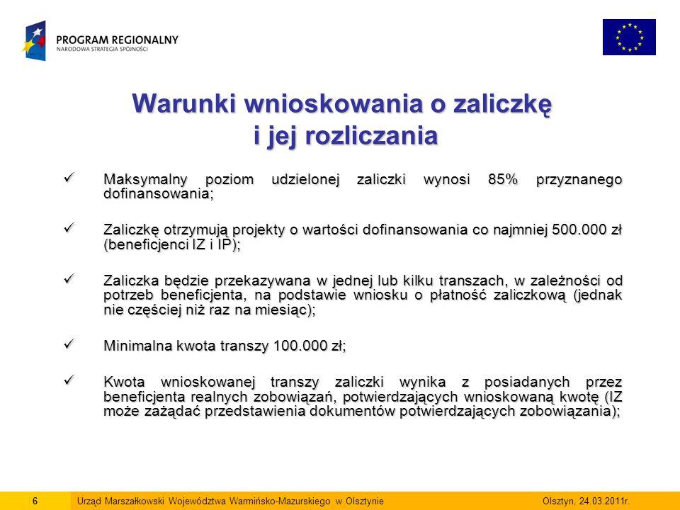 Warunki wnioskowania o zaliczkę i jej rozliczania Sposób obliczenia kwoty transzy zaliczki jest następujący: Sposób obliczenia kwoty transzy zaliczki jest następujący: (kwota wydatków kwalifikowalnych z posiadanych dokumentów) x (% dofinansowania projektu z umowy o dofinansowanie) Wniosek o płatność zaliczkową beneficjent przedkłada nie później niż 20 dni przed upływem terminu płatności uwzględnionych we wniosku dokumentów.