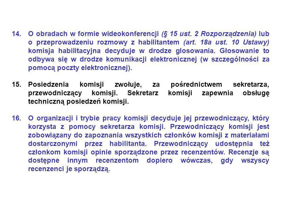 14.O obradach w formie wideokonferencji (§ 15 ust.